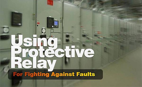 Rờ le bảo vệ - Protective relay là gì? Nguyên tắt hoạt động, Phân loại theo Cấu trúc, Chức năng, Nguồn điện