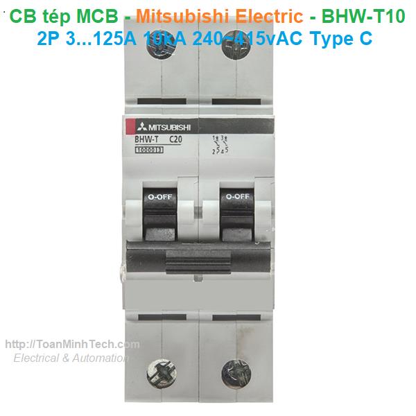 CB tép MCB - Mitsubishi Electric - BHW-T10 2P 3...125A 10kA 240~415vAC Type C