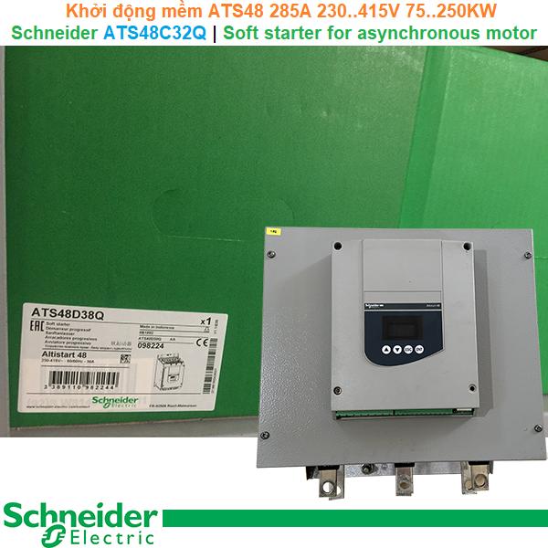 Schneider ATS48C32Q | Soft starter -Khởi động mềm ATS48 285A 230..415V 75..250KW
