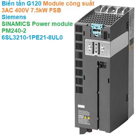 Biến tần G120 Module công suất 3AC 400V 7.5kW FSB - Siemens - SINAMICS Power module PM240-2 6SL3210-1PE21-8UL0