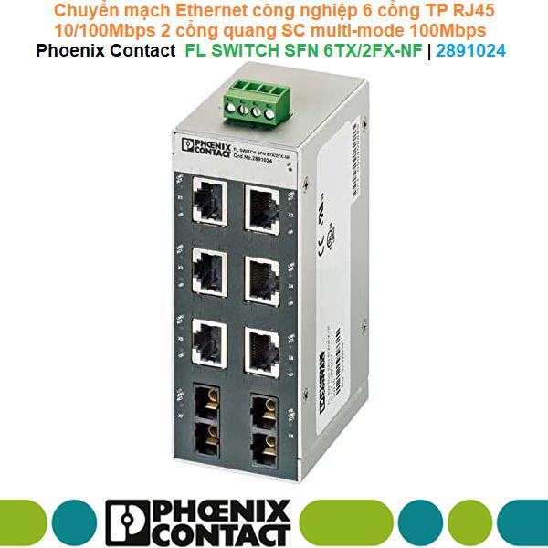 Chuyển mạch Ethernet 6 cổng TP RJ45 10/100Mbps 2 cổng quang SC multi-mode 100Mbps  - Phoenix Contact - FL SWITCH SFN 6TX/2FX-NF   2891024