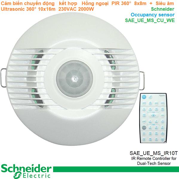 Cảm biến chuyển động kết hợp Hồng ngoại PIR 360° 8x8m + Siêu âm Ultrasonic 360° 10x16m - Schneider - Occupancy sensor SAE_UE_MS_CU_WE
