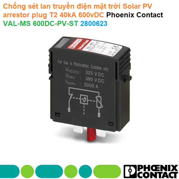 Chống sét lan truyền điện mặt trời Solar PV arrestor plug T2 40kA 600vDC - Phoenix Contact - VAL-MS 600DC-PV-ST - 2800623
