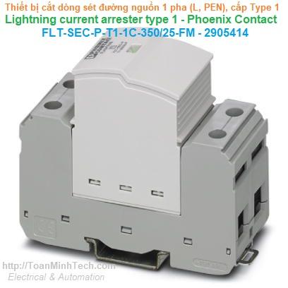 Thiết bị chống sét lan truyền đường nguồn 1 pha, 2 dây (L, PEN), loại T1 - Phoenix Contact - FLT-SEC-P-T1-1C-350/25-FM - 2905414