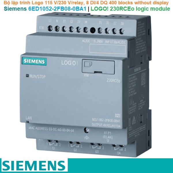Siemens 6ED1052-2FB08-0BA1 | LOGO! 230RCEo logic module -Bộ lập trình Logo 115 V/230 V/relay, 8 DI/4 DQ 400 blocks without display
