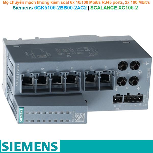 Siemens 6GK5106-2BB00-2AC2   SCALANCE XC106-2 -Bộ chuyển mạch không kiểm soát 6x 10/100 Mbit/s RJ45 ports, 2x 100 Mbit/s