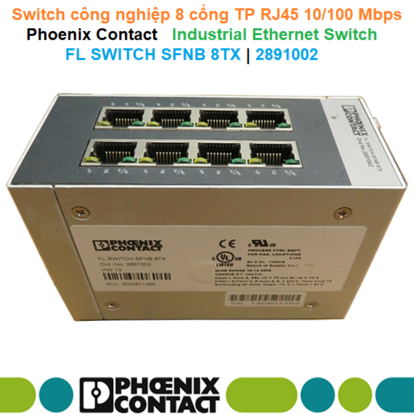 Switch công nghiệp 8 cổng TP RJ45 10/100 Mbps - Phoenix Contact - Industrial Ethernet Switch - FL SWITCH SFNB 8TX   2891002