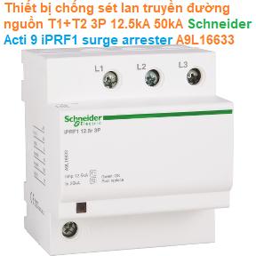 Thiết bị chống sét lan truyền đường nguồn T1+T2 3P 12.5kA 50kA - Schneider - Acti 9 iPRF1 surge arrester A9L16633