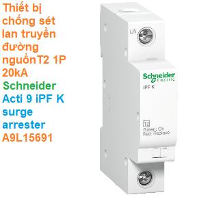 Thiết bị chống sét lan truyền đường nguồn T2 1P 40kA -Schneider - Acti 9 iPF K surge arrester A9L15686