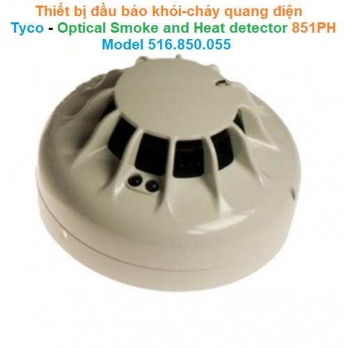 Thiết bị đầu báo khói-cháy quang điện  - Tyco - Optical Smoke and Heat detector 851PH Model 516.850.055