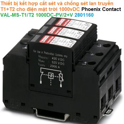 Thiết bị kết hợp cắt sét và chống sét lan truyền T1+T2 cho điện mặt trời 1000vDC Phoenix Contact - VAL-MS-T1/T2 1000DC-PV/2+V - 2801160