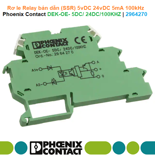 Rơ le Relay bán dẫn (SSR) 5vDC 24vDC 5mA 100kHz - Phoenix Contact - Solid-state relay terminal block - DEK-OE- 5DC/ 24DC/100KHZ - 2964270
