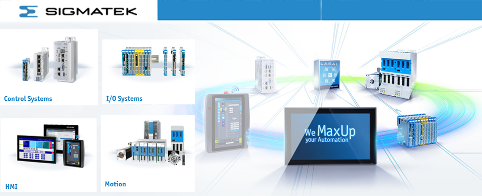 Sigmatek Control Systems, Sigmatek I/O Systems, Sigmatek HMI, Sigmatek Motion, Sigmatek Safety, Real-Time Ethernet VARAN, Sigmatek Engineering Tool LASAL, Sigmatek Special Applications